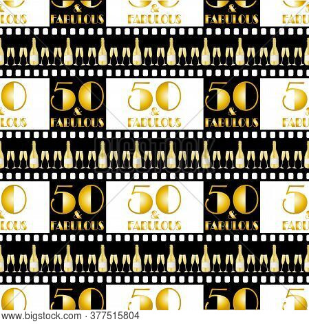 Fifty And Fabulous Birthday Seamless Vector Pattern, Background. Cinematic Style Black Stripes With