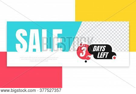 Three Days Left Red, Black, Blue, Yellow And White Promotion Vector Banner Template. Countdown Left