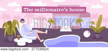 Millionaire House Flat Poster With Rich Man Reading Newspaper Near Swimming Pool At  Private Villa B