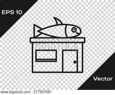 Black Line Seafood Store Icon Isolated On Transparent Background. Facade Of Seafood Market. Vector.
