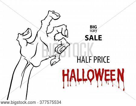 Cartoon Monochrome Zombie Hand For Flyer Sale Design. Happy Halloween Outline Arm. Happy Halloween.