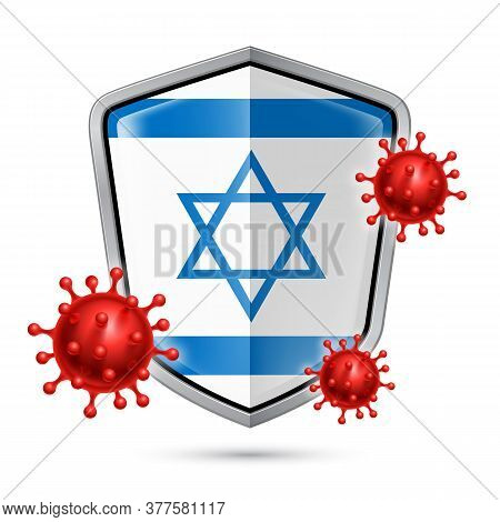 Flag Of Israel On Metal Shiny Shield Icon And Red Corona Virus Cells. Concept Of Health Care And Saf