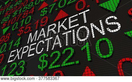 Market Expectations Stock Share Price Forecast Outlook 3d Illustration