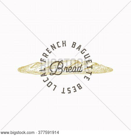 French Baguette Bread Abstract Sign, Symbol Or Logo Template. Hand Drawn Loaf With Premium Typograph
