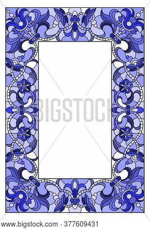 Illustration In Stained Glass Style Flower Frame,  Flowers And  Leaves In Frame, Tone Blue