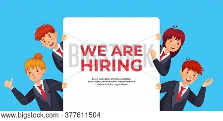 Business People Look Out Of Banner With Text We Are Hiring. Human Resources Offer For Recruitment, W