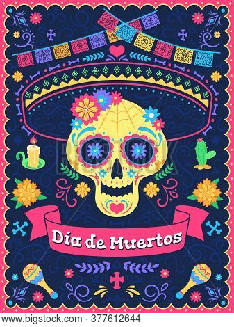 Dia De Los Muertos Poster. Dead Day Holiday, Skull With Flowers, Ribbons And Text, Traditional Mexic