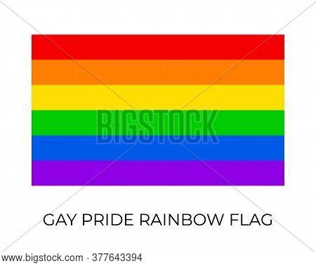 Gay Pride Rainbow Flag. Symbol Of Lgbt Community. Vector Flag Sexual Identity. Easy To Edit Template