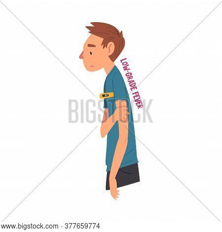 Cold Symptom, Man Having Low Grade Fever, Medical Treatment And Healthcare Concept Cartoon Style Vec