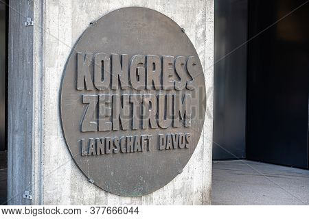 Davos, Switzerland - July 17, 2020: Congress Center In Davos Where Prestigious World Economic Forum