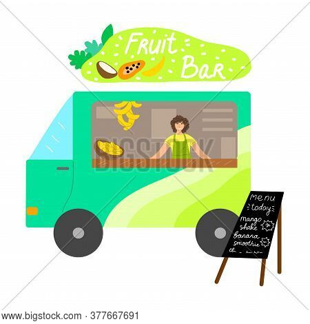 Food Truck With Fresh Fruit Bar, Menu With Written Positions And Smiling Seller