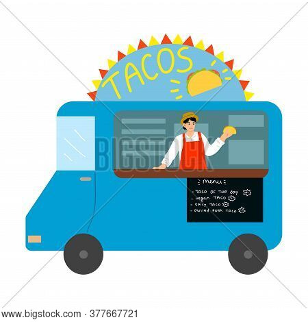 Food Truck With Mexican Tacos, Menu With Written Positions And Positive Seller