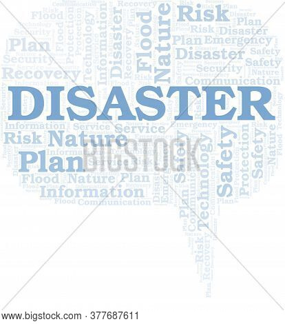 Disaster Typography Vector Word Cloud. Wordcloud Collage Made With The Text Only.