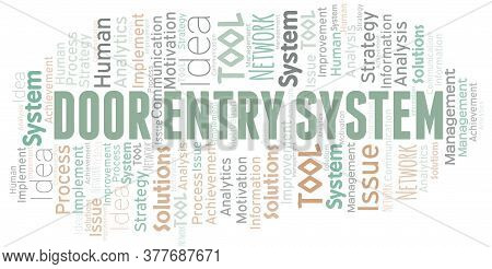 Door Entry System Typography Vector Word Cloud. Wordcloud Collage Made With The Text Only.