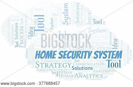 Home Security System Typography Vector Word Cloud. Wordcloud Collage Made With The Text Only.