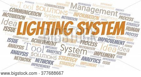 Lighting System Typography Vector Word Cloud. Wordcloud Collage Made With The Text Only.