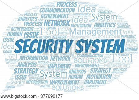 Security System Typography Vector Word Cloud. Wordcloud Collage Made With The Text Only.