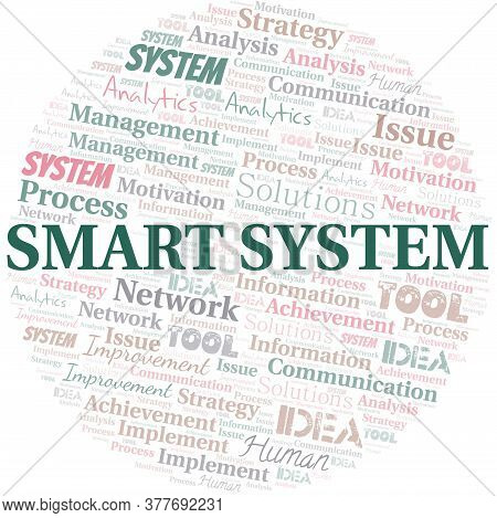 Smart System Typography Vector Word Cloud. Wordcloud Collage Made With The Text Only.