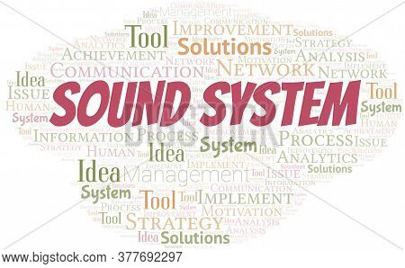 Sound System Typography Vector Word Cloud. Wordcloud Collage Made With The Text Only.