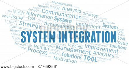 System Integration Typography Vector Word Cloud. Wordcloud Collage Made With The Text Only.