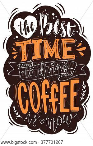 Speech Bubbles Lettering Poster. Coffee Lettering Speech Bubble Emblem. Hand Drawn In Comic Style Ve