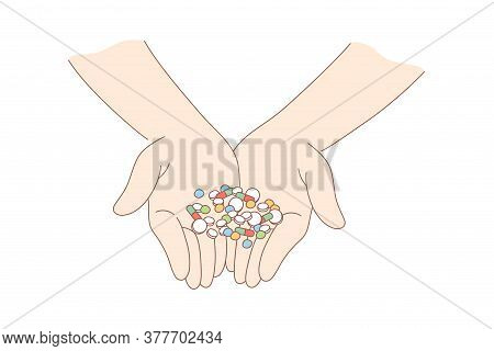 Health, Care, Medicine, Addiction, Drug Concept. Human Man Or Woman Character Hands Holding Handful