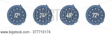 Set Of Clock Arrow 12, 24, 48, 72 Hours In A Flat Design