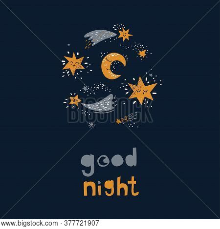 Vector Illustration On The Cosmic Theme . Good Night Lettering With Cute Stars And Moon