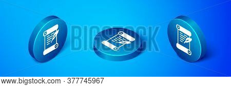 Isometric Decree, Paper, Parchment, Scroll Icon Icon Isolated On Blue Background. Blue Circle Button