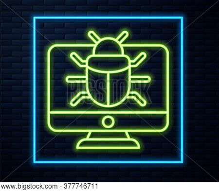 Glowing Neon Line System Bug On Monitor Icon Isolated On Brick Wall Background. Code Bug Concept. Bu
