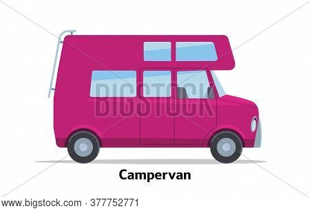 Campervan Side View. Vector Stock Flat Illustration. Raspberry Cartoon, Toy Car. Simplified Style Fo