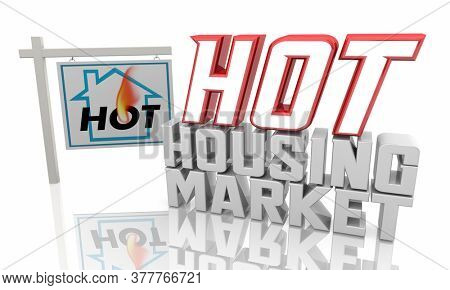 Hot Housing Market Home For Sale Sign Houses Buy Sell 3d Illustration