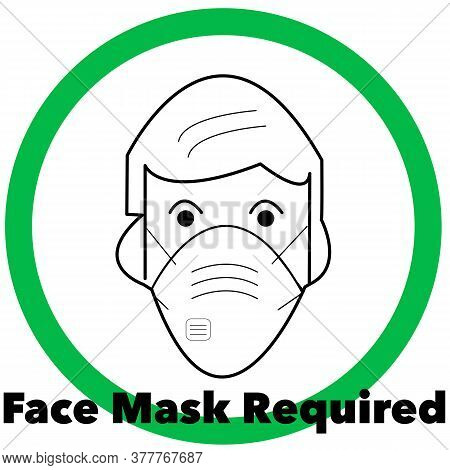 Face Mask Required Pictogram. Some States Now Require Face Masks.