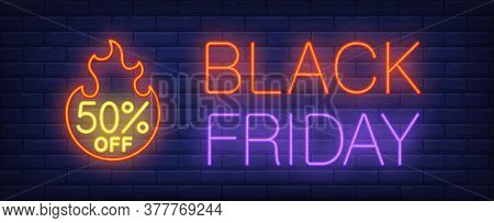 Black Friday, Fifty Percent Off Neon Text With Fire Flame. Sale Advertising Design. Night Bright Neo