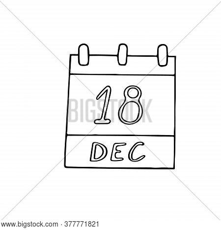Calendar Hand Drawn In Doodle Style. December 18. International Migrants Day, Date. Icon, Sticker El