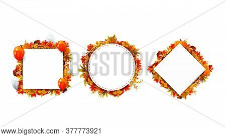 Collection Of Autumn Geometric Frames Made Of Autumn Leaves Isolated On A White Background. Frame Te