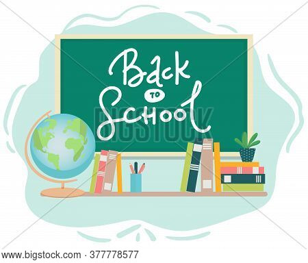 Banner Back To School Text Drawing By Colorful Chalk In Blackboard With School Items And Elements. V