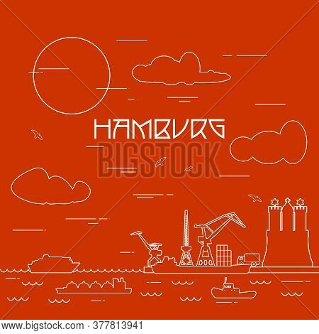 Hamburg Sea Port, Marine Cargo Terminal, Freight Vessels Or Ships Carrying Containers Drawn With Con