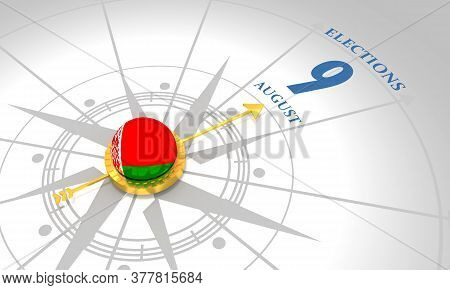 Voting Concept. Belarus Elections. 3d Rendering. Abstract Compass Points To The Elections Date
