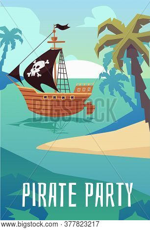 Pirate Party Poster With Wooden Sailboat Ship In Sea Near Tropical Islands