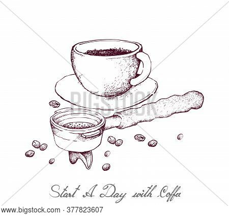 Start A Day With Coffee, Illustration Hand Drawn Sketch Of A Cup Of Coffee With Roasted Coffee Bean