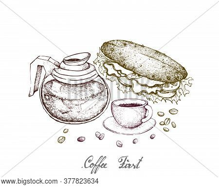 Coffee First, Illustration Hand Drawn Sketch Of A Cup Of And Coffee Glass Pot With Homemade Freshly