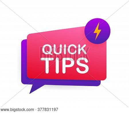 Quick Tips Icon Badge. Ready For Use In Web Or Print Design. Vector Stock Illustration.