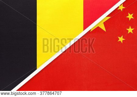 Belgium And China Or Prc, Symbol Of Two National Flags From Textile. Relationship, Partnership And C