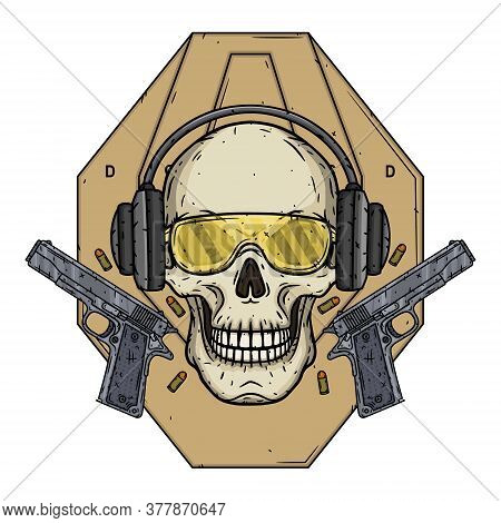 Skull Shooter On The Background Of The Target, Glasses, Headphones And Two Pistols.