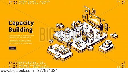 Capacity Building Isometric Landing Page. Team Of Business People Working In Office Obtaining, Impro