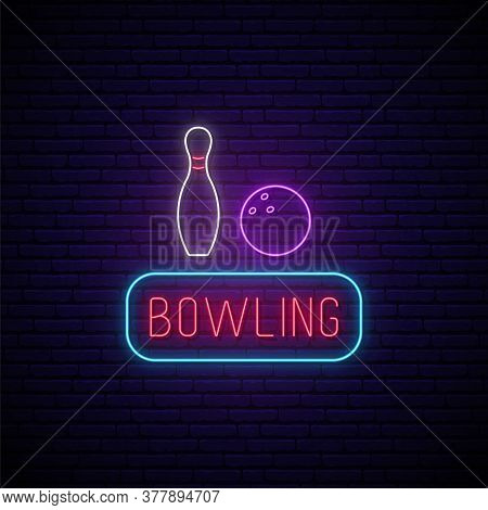 Bowling Neon Sign. Bright Neon Signboard, Light Banner. Bowling Club Emblem. Vector Illustration.