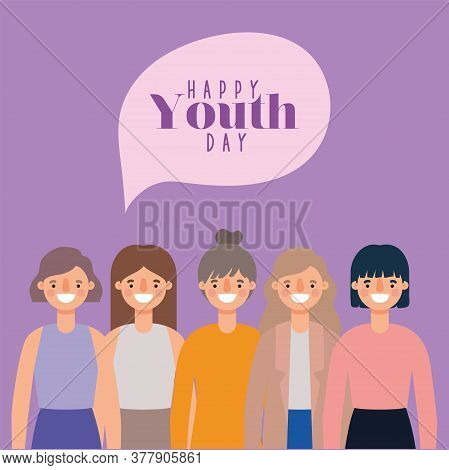 Women Cartoons Smiling Of Happy Youth Day Design, Young Holiday And Friendship Theme Vector Illustra
