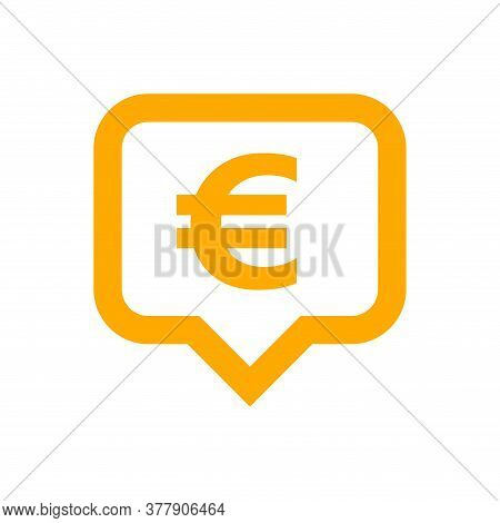 Euro Currency Symbol In Speech Bubble Square Orange For Icon, Euro Money For App Symbol