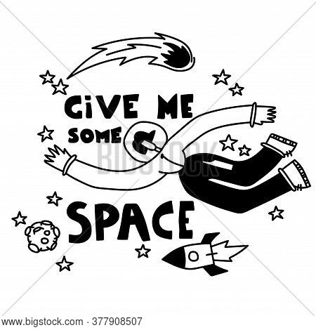 Space Coloring Page. Give Me Some Space. Astronaut Girl Travels In Space. Cartoon Background. Vector